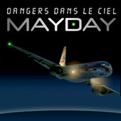 affiche Mayday , Danger Dans Le Ciel