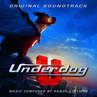 Underdog (Original Soundtrack)