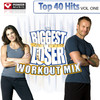 Biggest Loser Workout Mix - Top 40 Hits Vol. 1 (2008 Fall Season), Power Music Workout