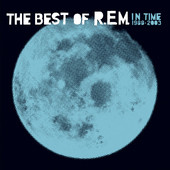In Time - The Best of R.E.M. 1988-2003 (Special Edition), R.E.M.