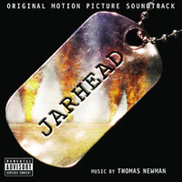 Jarhead (Original Motion Picture Soundtrack)