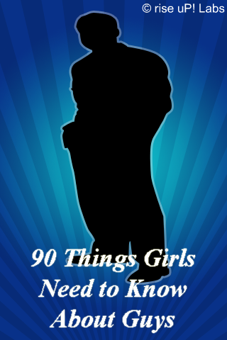 90 Things Girls Need to Know About Guys free app screenshot 1