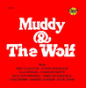 Muddy & The Wolf, Howlin' Wolf
