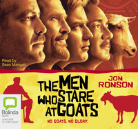The Men Who Stare At Goats (Unabridged) (Unabridged  Nonfiction)