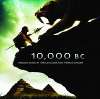 10,000 BC (Original Motion Picture Soundtrack)