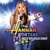 Hannah Montana/Miley Cyrus (Best of Both Worlds In Concert), Hannah Montana