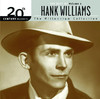 20th Century Masters - The Millennium Collection: The Best of Hank Williams, Vol. 2, Hank Williams