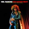 Hot August Night (Live) [Remastered], Neil Diamond