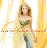 Carnival Ride, Carrie Underwood