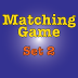 Matching Game Set 2