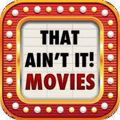 That Ain't It! Movie Trivia icon