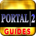 Portal 2 Guides/Cheats HD