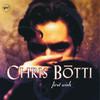 First Wish, Chris Botti