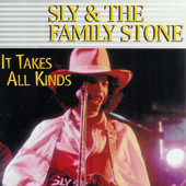 It Takes All Kinds, Sly & the Family Stone