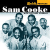Specialty Profiles: Sam Cooke & the Soul Stirrers, Sam Cooke