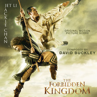 The Forbidden Kingdom (Original Motion Picture Score)