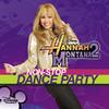 Hannah Montana 2: Non-Stop Dance Party, Hannah Montana