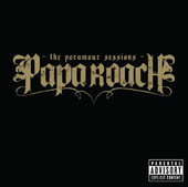 The Paramour Sessions, Papa Roach
