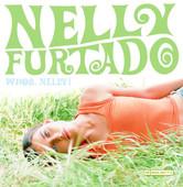 Whoa, Nelly!, Nelly Furtado