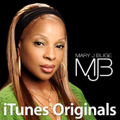 iTunes Originals - Mary J. Blige, Mary J. Blige
