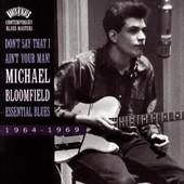 Главное, ребята, перцем не стареть.  Michael Bloomfield--Essential Blues...