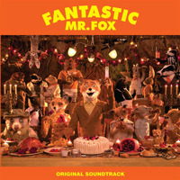 Fantastic Mr. Fox (Original Soundtrack) [Deluxe Version]