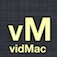 vidMac