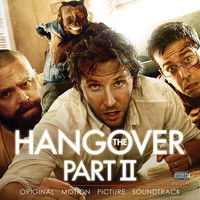 The Hangover Part II Official Soundtrack