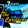 7 Days in the Caribbean Travel Guide