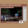 Travelogue - Summer 2012, The String Cheese Incident