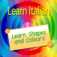 Learn Italian - Shapes And Colours