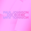 The Scene, Paul Johnson
