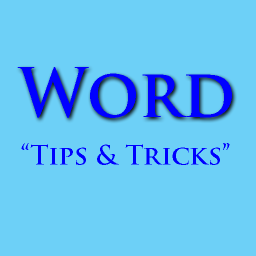 Tips & Tricks for WORD