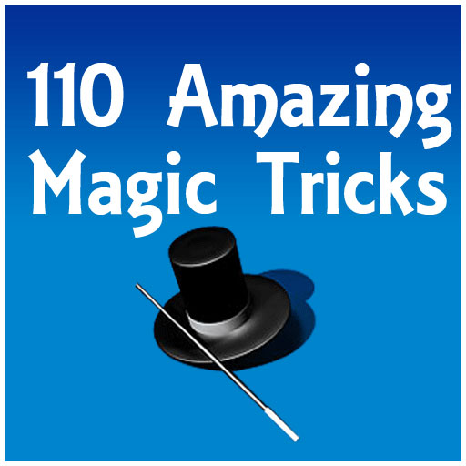 110 Amazing Magic Tricks