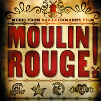 Moulin Rouge! - Official Soundtrack