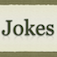 Jokes for your friends
