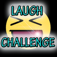 Laugh Challenge CRAZY!!!
