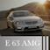 The New E 63 AMG - Take Picture of E63 With your Garage!