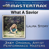 What a Savior (Performance Tracks) - EP, Laura Story