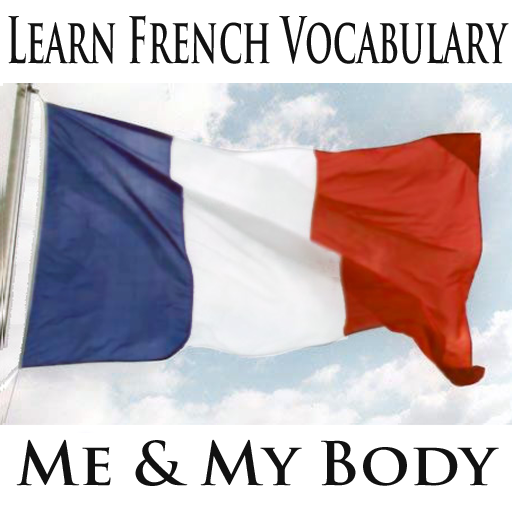 Learn French Vocabulary Builder - Me And My Body