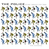 Every Breath You Take the Classics (2003 Stereo Remastered Version), The Police