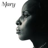Mary, Mary J. Blige