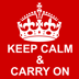 Keep Calm & Carry On HD
