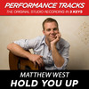 Hold You Up (Performance Tracks) - EP, Matthew West