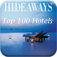 Top 100 Hotels - The ultimative HIDEAWAYS Guide to the world's best hotels