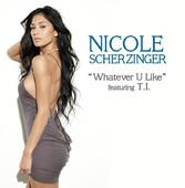 Whatever U Like (feat. T.I.) - Nicole Scherzinger