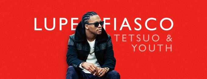 Lupe Fiasco - Tetsuo & Youth