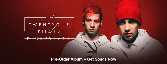 twenty one pilots - Blurryface - Pre-Order Singles