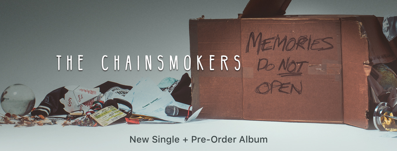 Memories...Do Not Open by The Chainsmokers