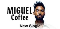 Miguel - Coffee (F***ing) [feat. Wale] - Single